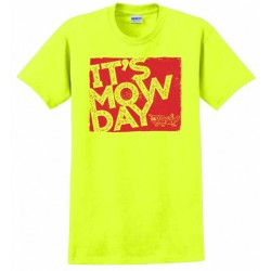 "Safety T-Shirt ""It's Mow Day"""